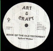 Sylford Walker - Book Of The Old Testament / Jah Stitch - Jah Spoke Unto Moses (Art & Craft) UK 12""